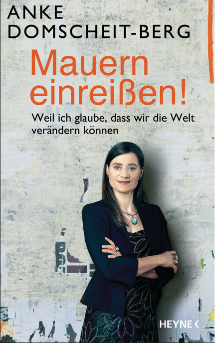 """Buchcover """"Mauern einreißen"""", Bildrechte: Heyne Verlag"""